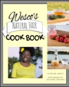 Wescos Natural Hair Cook Book
