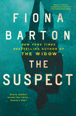 Fiona Barton - The Suspect book