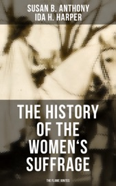 The History Of The Women S Suffrage The Flame Ignites