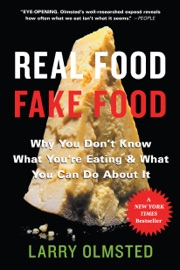 Real Food/Fake Food - Larry Olmsted