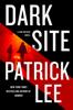 Dark Site - Patrick Lee