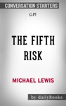 The Fifth Risk By Michael Lewis Conversation Starters
