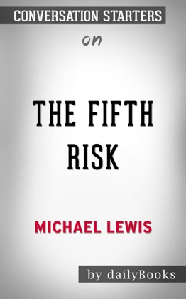 The Fifth Risk by Michael Lewis: Conversation Starters image