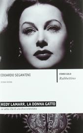 Hedy Lamarr, la donna gatto