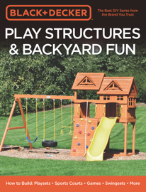 Black & Decker Play Structures & Backyard Fun