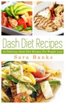 Dash Diet Recipes 42 Delicioous Dash Diet Recipes For Weight Loss