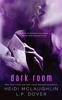 L.P. Dover & Heidi McLaughlin - Dark Room artwork