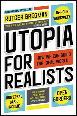 Utopia for Realists - Rutger Bregman book