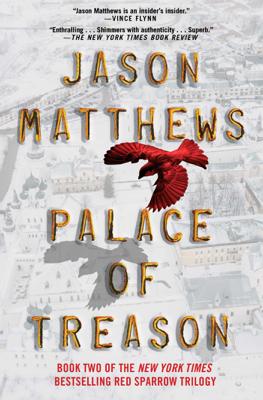 Jason Matthews - Palace of Treason book