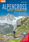 Tourenführer Mountainbike Touren: Alpencross West-/Süd-Alpen