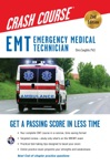 EMT Crash Course With Online Practice Test 2nd Edition