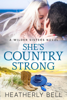 Heatherly Bell - She's Country Strong artwork