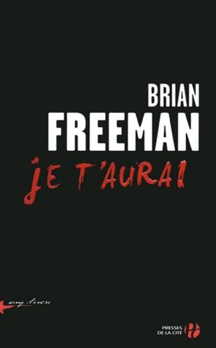 Brian Freeman - Je t'aurai