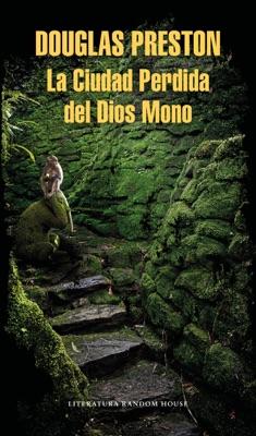 La Ciudad Perdida del Dios Mono pdf Download