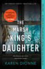 Karen Dionne - The Marsh King's Daughter  artwork