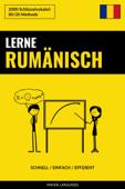 Lerne Rumänisch: Schnell / Einfach / Effizient: 2000 Schlüsselvokabel