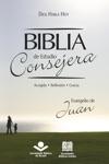 Biblia De Estudio Consejera  Evangelio De Juan