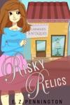 Risky Relics