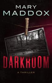 Darkroom: A Thriller book
