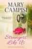 Mary Campisi - Strangers Like Us  artwork