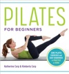 Pilates For Beginners Core Pilates Exercises And Easy Sequences To Practice At Home