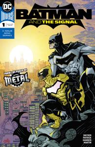 Batman & the Signal (2018-2018) #1 Copertina del libro