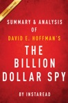 The Billion Dollar Spy By David E Hoffman  Summary  Analysis