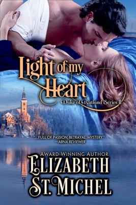 Elizabeth St. Michel - Light of My Heart book