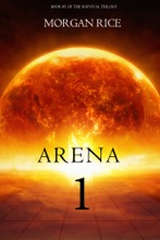 Arena 1: Slaverunners (Book #1 Of The Survival Trilogy)