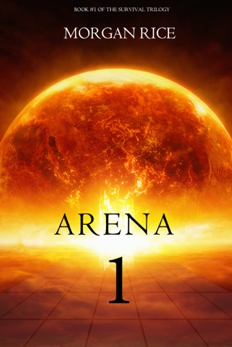 Morgan Rice - Arena 1: Slaverunners (Book #1 of the Survival Trilogy)
