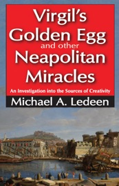 VIRGILS GOLDEN EGG AND OTHER NEAPOLITAN MIRACLES