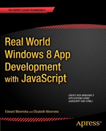 Real World Windows 8 App Development With Javascript