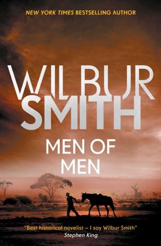 Wilbur Smith - Men of Men