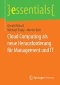 Cloud Computing als neue Herausforderung für Management und IT