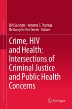 Crime, HIV And Health: Intersections Of Criminal Justice And Public Health Concerns