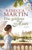 Rebecca Martin - Das goldene Haus Grafik