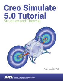 Creo Simulate 5.0 Tutorial