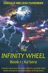 The Infinity Wheel - Kasora