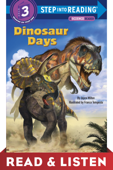 Dinosaur Days: Read & Listen Edition