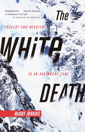 McKay Jenkins - The White Death