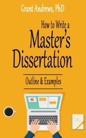 How To Write A Master S Dissertation Outline And Examples