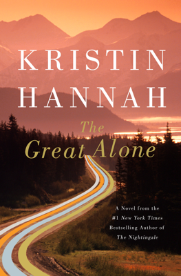 Kristin Hannah - The Great Alone book