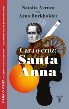 Cara o cruz: Santa Anna