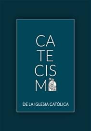 Catecismo de la Iglesia Católica book