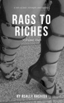 Rags To Riches Volume Two