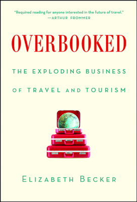 Overbooked - Elizabeth Becker book