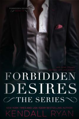 Forbidden Desires: The Complete Series - Kendall Ryan book