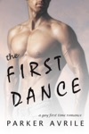 The First Dance A Gay First Time Romance