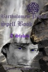 Bartholomew Pikes Spell Book