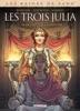 Les Reines De Sang - Les Trois Julia T01